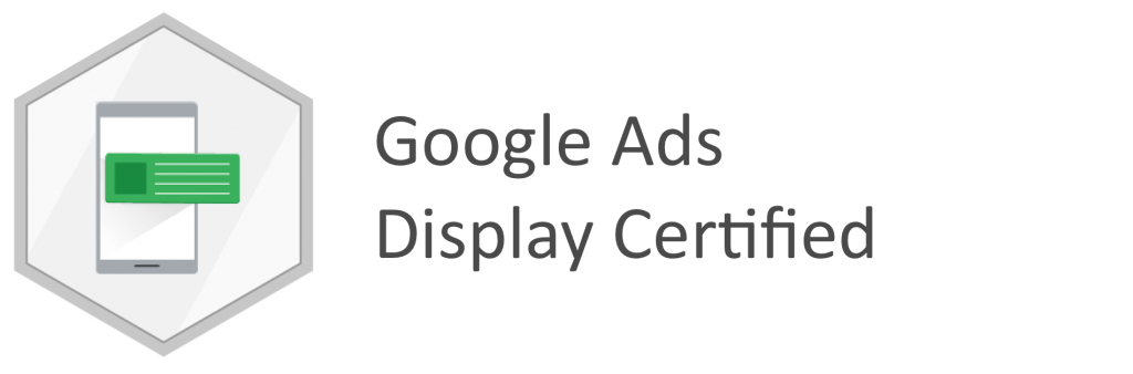 GOOGLE DISPLAY CERTIFIED